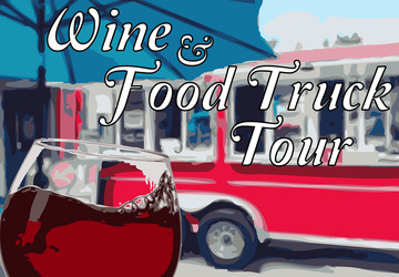 Wine and Food Truck Tour